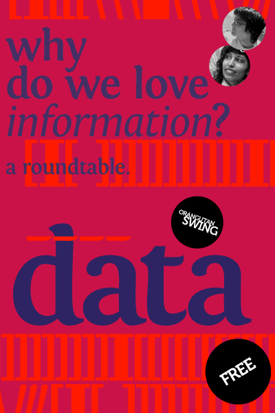 Why do we love information? A new roundtable, DATA, set for February 6!